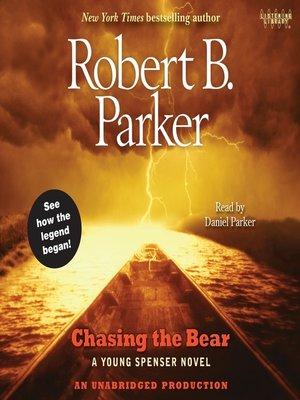 cover image of Chasing the Bear: A Young Spenser Novel