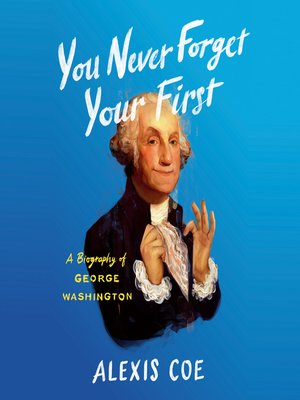 cover image of You Never Forget Your First