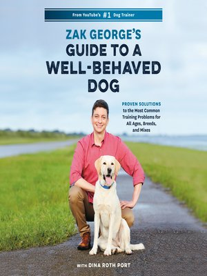 cover image of Zak George's Guide to a Well-Behaved Dog