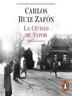 cover image of La ciudad de vapor