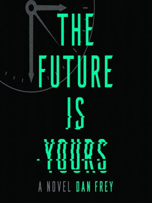 cover image of The Future Is Yours