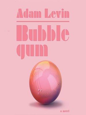 cover image of Bubblegum