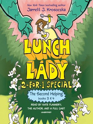 cover image of The Second Helping (Lunch Lady Series, Books 3-4)