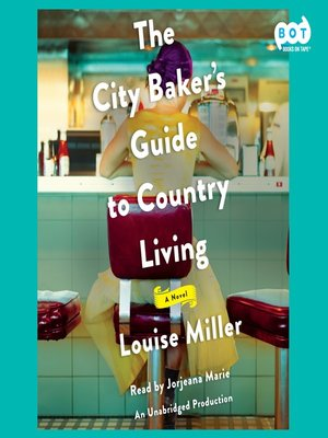 cover image of The City Baker's Guide to Country Living