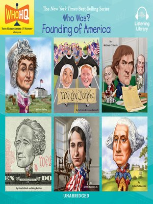 cover image of Who Was - Founding of America: Abigail Adams; Constitution; Declaration of Independence; Alexander Hamilton; Betsy Ross; George Washington