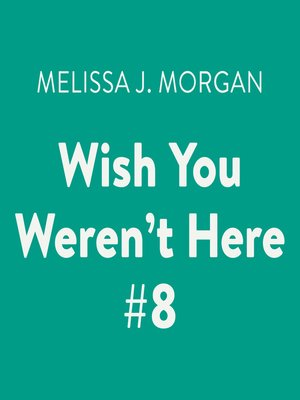 cover image of Wish You Weren't Here