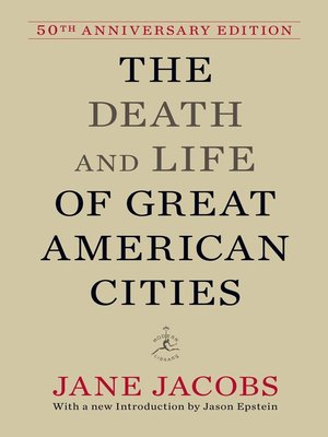 The Death and Life of Great American Cities (50th Anniversary ...