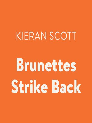 cover image of Brunettes Strike Back