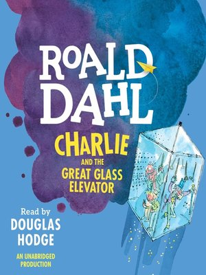 cover image of Charlie and the Great Glass Elevator
