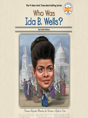 cover image of Who Was Ida B. Wells?