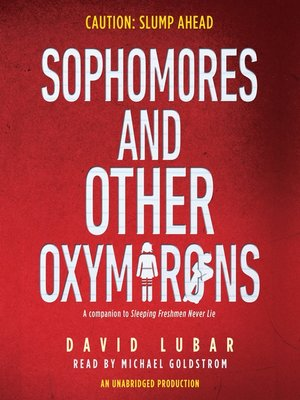 cover image of Sophomores and Other Oxymorons