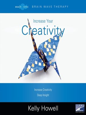 cover image of Increase Your Creativity