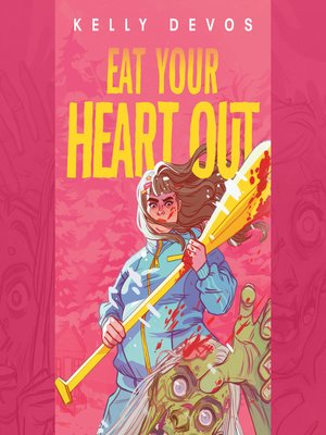 cover image of Eat Your Heart Out