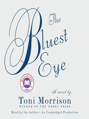 Toni morrison overdrive rakuten overdrive ebooks audiobooks the bluest eye toni morrison author fandeluxe Images