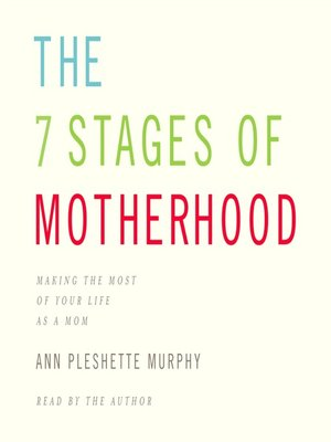 cover image of The 7 Stages of Motherhood