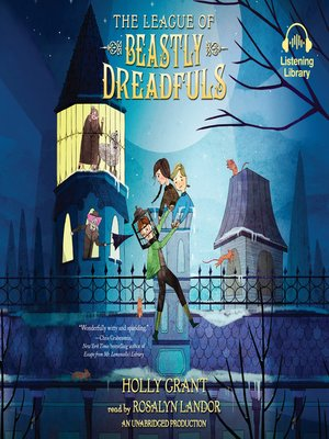 cover image of The League of Beastly Dreadfuls Book 1