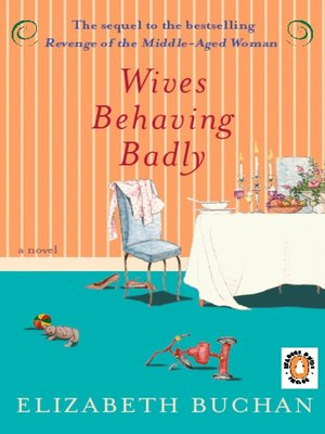 cover image of Wives Behaving Badly