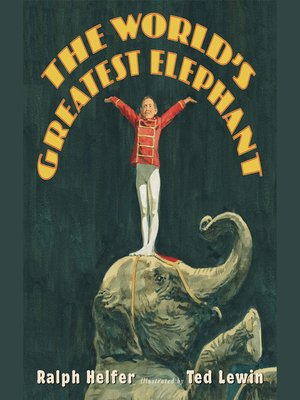 cover image of The World's Greatest Elephant