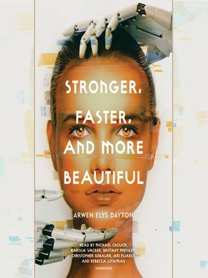 cover image of Stronger, Faster, and More Beautiful