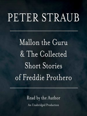 cover image of Mallon the Guru & the Collected Short Stories of Freddie Prothero