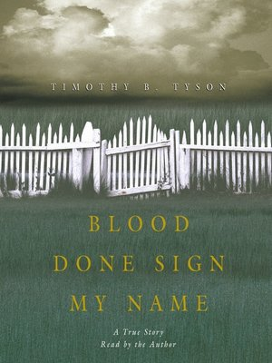 cover image of Blood Done Sign My Name