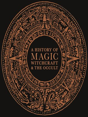 cover image of A History of Magic, Witchcraft, and the Occult
