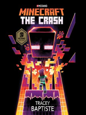 cover image of The Crash: An Official Minecraft Novel