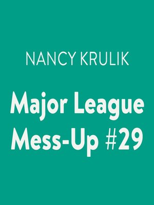 cover image of Major League Mess-Up #29