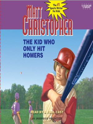 cover image of The Kid Who Only Hit Homers