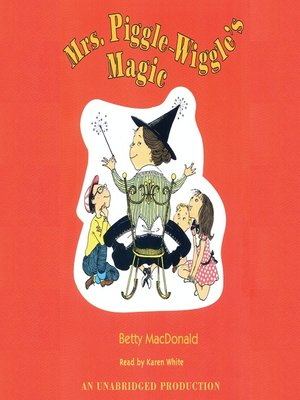 cover image of Mrs. Piggle-Wiggle's Magic