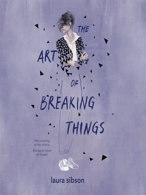 cover image of The Art of Breaking Things