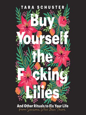 cover image of Buy Yourself the F*cking Lilies