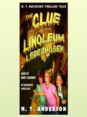 cover image of The Clue of the Linoleum Lederhosen