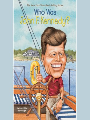 cover image of Who Was John F. Kennedy?