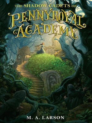 cover image of The Shadow Cadets of Pennyroyal Academy