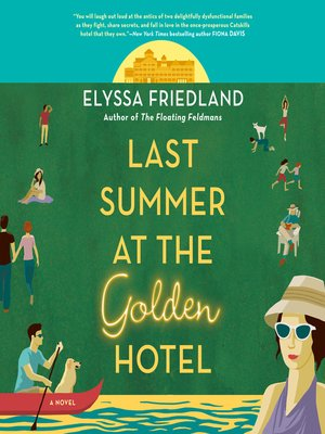 cover image of Last Summer at the Golden Hotel