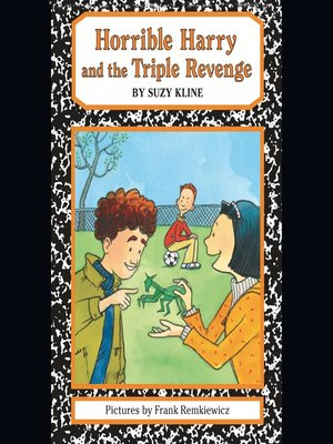 cover image of Horrible Harry and the Triple Revenge