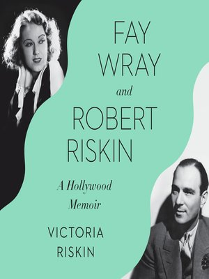cover image of Fay Wray and Robert Riskin