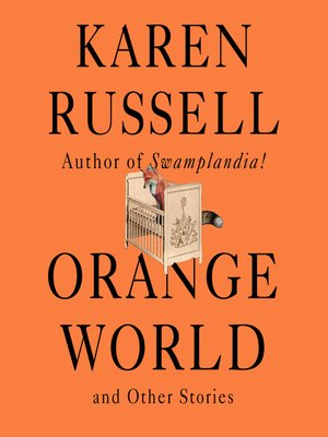 cover image of Orange World and Other Stories
