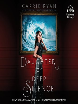 cover image of Daughter of Deep Silence