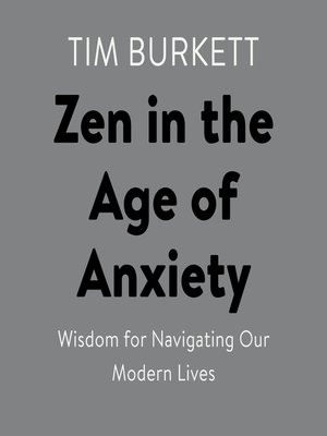 cover image of Zen in the Age of Anxiety