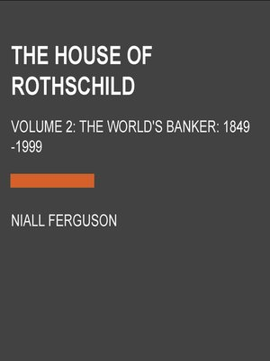 cover image of The House of Rothschild, Volume 2