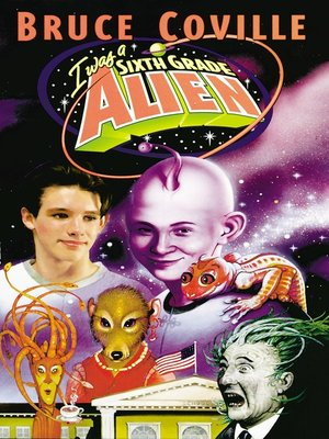 cover image of I Was a Sixth Grade Alien