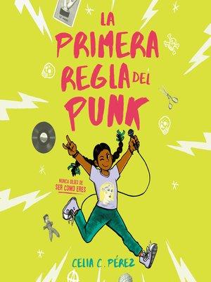 cover image of La primera regla del punk