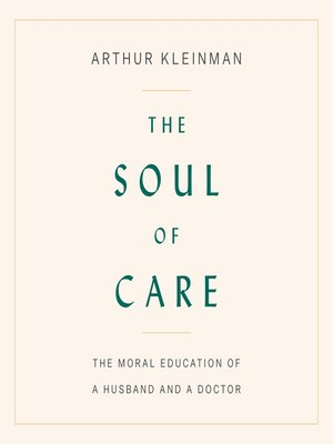 cover image of The Soul of Care
