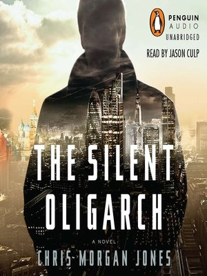 cover image of The Silent Oligarch
