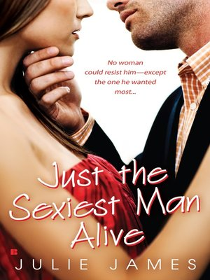 cover image of Just the Sexiest Man Alive