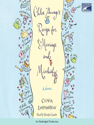 cover image of Chloe Zhivago's Recipe for Marriage and Mischief