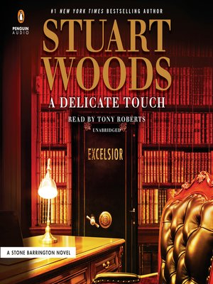 A Delicate Touch by Stuart Woods · OverDrive (Rakuten