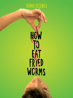 cover image of How to Eat Fried Worms